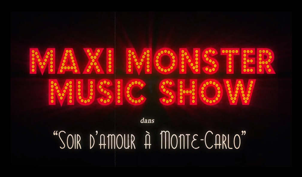 LE MAXI MONSTER MUSIC SHOW
